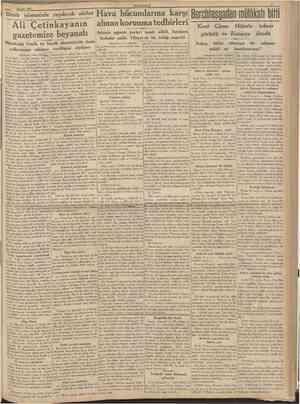 A&ustos 1939 CUMHURÎYET Deniz işlerimizde yapılacak ıslahat Ali Çetinkayanın gazetemize beyanatı Münakalât Vekili, en büyük