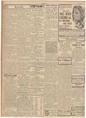 CUMHURİYET 21 ŞuEat 1940 Ayrılık Oda, akşamın alaca karanhğı içinde... Çini sobada odunlar çıtırdayor. Yatağınm baş ucunda