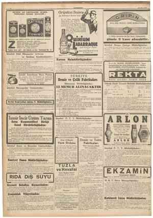 8 CUMHURIYET 25 Şubat 1940 I BA1ERİE İLE RADYOLARINl ISTiMAL EDENLERiN NAZARI DiKKATiNE : Gripden Sonra Etî Mükemmel Kuvvet