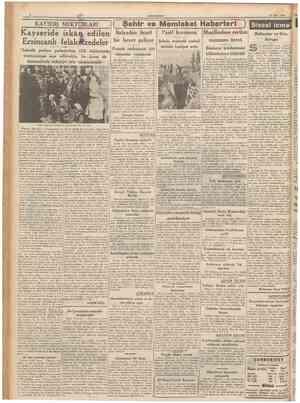 CUMHURİYET 26 Mart 1940 KÂYSERİ MEKTUBLARI ( Şehir ve Memleket Haberleri ) Italyadan ticarî bir heyet geliyor Pamuk mubayaası