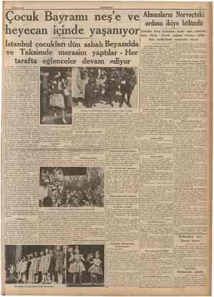 24 Nuan 1940 CUMHURÎYET S Çocuk Bayramı neş'e ve heyecan içinde yaşanıyor Istanbul çocukları dün sabah Beyazıdda ve Taksimde