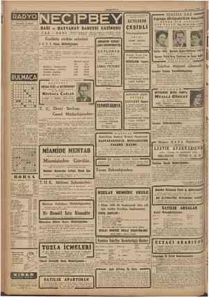 CUMHURÎYET 13 Temmuz 1946 Eskiden olduğu gibi şimdi de piyasada en ucuz 7,28 Açılış ve program 7,30 Müzlfc fPi) 7,45 Haberler