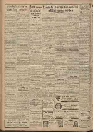 CUMHURlYET 23 Temmuz 1946 Istanbulda netice uzadıkça uzuyor Baştarafı 1 inci salıitede eden mazbataları bir araya toplayacak