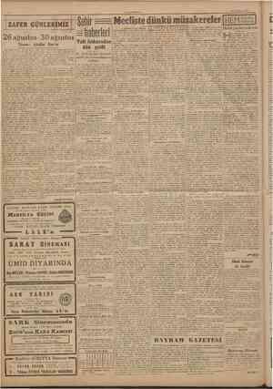Sehir ^ Mecîiste dünkü müzakereler [HEM 26 ağustos 30 ağustos =haberleri H ZÂFER GUMLERIMIZ Yazan: Abidin Dav'er 1922...