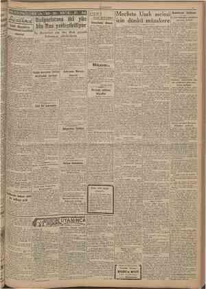 13 Şubat 1947 CUMHURİYET A B himaye Bulgaristaıta iki yüz Sanayiimizi Sabık diişmanların snemlekeflerîııi boşaltmak Bu...