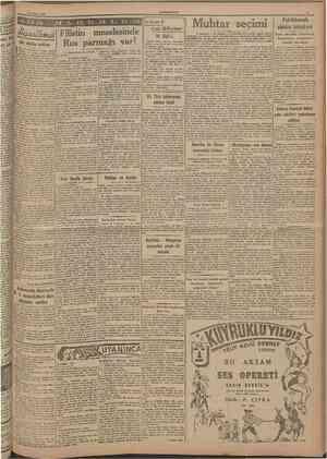 18 Şubat 1947 CUMHURÎYET 3 ÖNİIV Bir döııim noklası Filistin meselesinde Rus parmağı var! Muhtar seçımı iki ÖIGÜ !.. FiaÜar