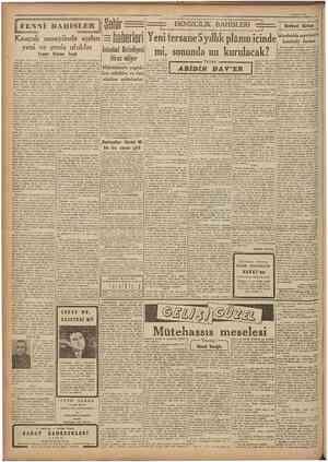 6 Ağustos 1947 I lv\\î BAHİSLER Kauçok sanayünde açılan yeni ve geniş ufuklar İstanbul Belediyesi Yazan: Rıdvan Tezel Amerika