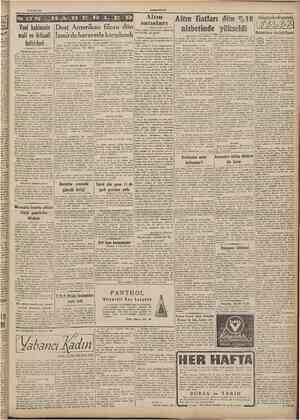 13 Eylul 1947 CÜMHURÎTFP Baftarafı 1 ind sahljedt ı alır, ihrac mallanmızı, dflnya açtır, nair gün bir vekâlete yeni bi» m!