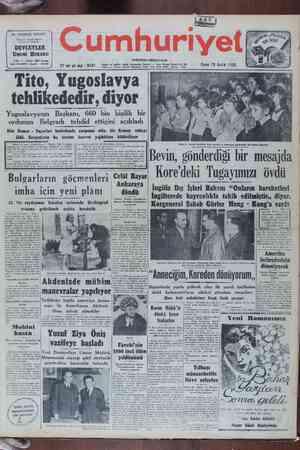 Tito, Yugoslavya tehlikededir, diyor Yugoslavyanın Başkanı, 660 bin kişilik bir ordunun Belgradı tehdid ettiğini açıkladı Dün Rumen - Yuçoslav hududunda çarpışma oldu, bir Rumen subayı