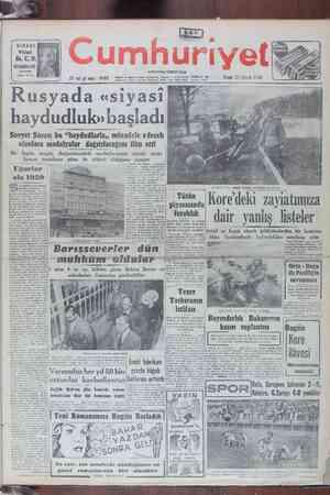 """Yegâne kuvvet U di 9. N"""" ĞÜDÜi K l Z — 27 nel yt sayı : 9485 FASEA GU SO GN K n İN SA KA """"e Pazar 31 , Ara'ık 1950 VC. Z) Rusyada «siyasi haydudluk» başladı Sovyet Şürası bu """"haydudlarla,, mücadele edecek u olanlara madalyalar dağıtılacağını ilân etti"""