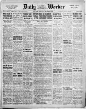 THE DAILY WORKER FIGHTS For a Workers-Farmers Government To Organize the Unorganized For the 40-Hour 'Week For a Labor Party
