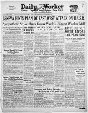 WORKERS OF THE WORLD, UNITE! VOL. VIII, No. 266 GENEVA HINTS PLAN OF EAST-WEST ATTACK ON U.S.S.R. Sympathetic Strike Shuts