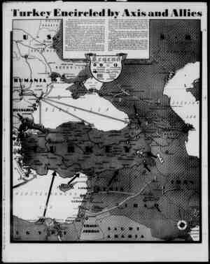 Turkey Encircled by Axis and Allies & • I f • I /RUSSIA >*   M-t i I- /fij J A. .* \ jjQi I try 4 * o^H B V*. • MjSmJS^A ■ >«