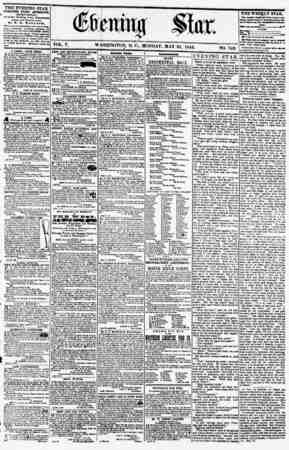 VOL. V. WASHINGTON MONDAY, MAY 21. 1855. NO. 742. THE EVENING STAR I PUBLISHED EVERY AFTERNOON, (MCEPT BUIfDAT.) At tk? Star