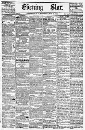 VOL. V. WASHINGTON, D. C., WEDNESDAY, MAY 23. 1855. NO. 744. THE EVENING STAR PUBLISHED EVERY AFTERNOON, (EXCEPT SUNDAY,) AX