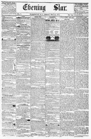 VOL. V. WASHINGTON, FRIDAY. MAY 25. 1855. NO. 744 THE EVENING STAR PUBLISHED EVERY AFTERNOON, (EXCEPT 8UNDAY,) At the Star