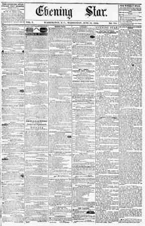VOL. V. WASHINGTON, D. C., WEDNESDAY, JUNE 13. 1S55. NO. 762. THE EVENING STAR PUBLISHED EVERY AFTERNOON, (EXCEPT SITYDAY,)