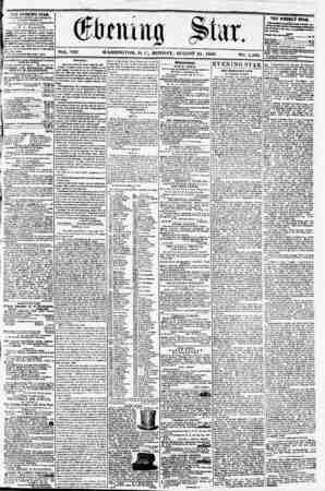 VOL. VIII WASHINGTON, I). C. MONDAY. AUGUST 25, 1856 NO. 1,106. THE EVENING STAB, frBUIKKD ETKHT AFTKKNOON, (EXCEPT SUNDAY,)