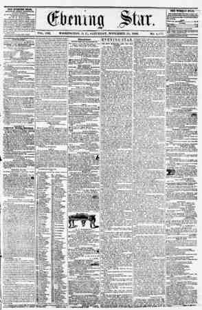 VOL. VIII. WASHINGTON, D. C., SATURDAY, NOVEMBER 15, 1856. NO. 1,177. THE EVENIHG STAB, rVBLIMUBU EVERY APTIKNUUR, (EXCEPT