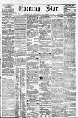 FOL. VIII. WASHINGTON, D. C? THURSDAY, NOVEMBER 27, 1856. NO. 1,186 TH2 EVENING STAB, rCOLI?HjCD IVKHT AFTEKNOVflt (EXCEPT
