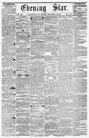 VOL. VIII. WASHINGTON, I). C., MONDAY, DECEMBER 15, 1856. NO. 1,201. THE EVENING STAB, rVBLlSUKD ITBRT AFTER HOUR, (EXCEPT