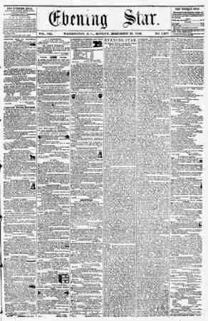 VOL. VIII. WASHINGTON, D. CM MONDAY, DECEMBER 22, 1856. NO. 1,207. TEE EVENING STAR, fCRLiaUKO AYKHY AFTEll <IOO?, lLACh.PT