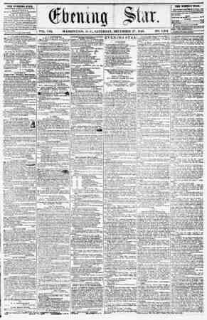 VOL. VIII. WASHINGTON, D. V., SATURDAY, DECEMBER 27, 1856. NO. 1,231. THE EVENING STAR, rtRLISUEU KTKKY AFTRKXUUH, (EXCEPT