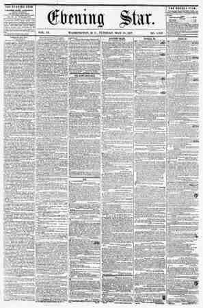 VOL. IX. WASHINGTON, D. C., TUESDAY, MAY 19, 1857. NO. 1,352. THE EVENING STAR IS prBLI5HED EVERY AFTERSOOJI, (E1CEPT...