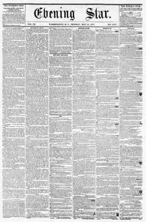 VOL. IX. - WASHINGTON, D. C., MONDAY, MAY 25, 1857. NO. 1,357. THE EVENING STAR it FCBL1SHED EVERY AFTERNOO!*, (EirBPT...
