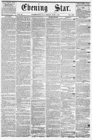 VOL. IX. WASHINGTON, D. C., FRIDAY, JUNE 5, 1857. NO. 1,367. THE EVEN1NU STAR IS PUBLISHED EVERY AFTERNOON, (SICKPT SUNDAY.)