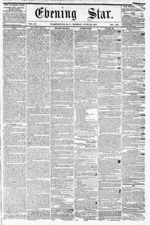 VOL. IX. WASHINGTON, D. C., MONDAY, JUNE 22, 1857. NO. 1,381. THE EVENING STAR ts PTBLIMIED EVERY AFTERNOON, (EXCEPT SUNDAY,)