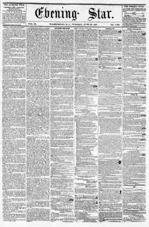 i IX. WASHINGTON, D. C., TUESDAY, JUNE 23, 1857. NO. 1,38*2. THE EVENING STAR IS PXBLIIHKB EVERY AFTERNOON, ( EXCEPT SUNDAY,)