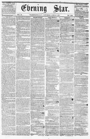 VOL. IX. WASHINGTON, D. C., SATURDAY, JUNE 27, 1857. NO. 1,386. THE EVENING STAR IS PUBLISHED EVERY AFTIRXOON, <EXCEPT...