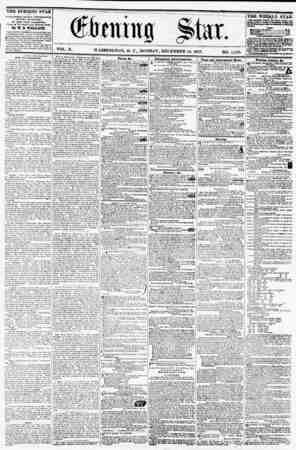 VOL. X. WASHINGTON. D. C., MONDAY, DECEMBER U, 1857. NO. 1,529. THE EVENING STAR I ? rVbUSilED EVERT AFTERNOON, (SUNDAY...