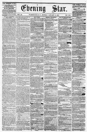 VOL. XI. WASHINGTON, D. C., MONDAY, JANUARY 18, 1858. NO. 1,558 THE EVENING STAR 1* FUBLI8HED EVERT AFTERNOON, (SUNDAY...