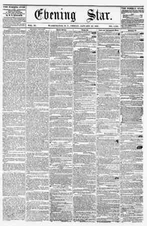 VOL. XI. WASHINGTON, D. C., FRIDAY, JANUARY 22, 1858. NO. 1,562. THE EVENINU STAR is FUBUBHED EVERY AFTERNOON, (SUNDAY...
