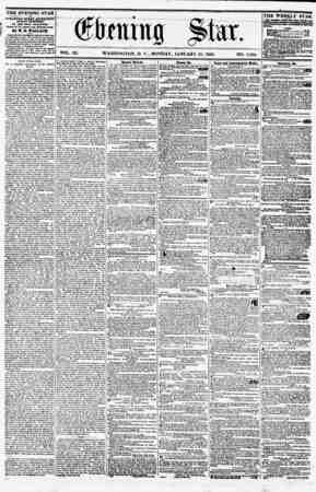 VOL. XI. WASHINGTON, D. C., MONDAY, JANUARY 25, 1858. NO. 1,564. THE EVENING STAR - is PUBLISHED EVERT AFTERNOON, (9UNDAY...