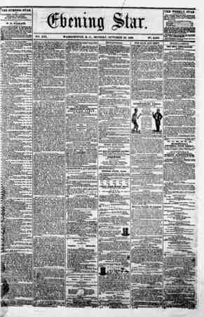 "XVI. WASHINGTON. D. C.. MONDAY. OCTOBER 22. 1860. N?. 2.896 - _ , ? ? "" V THE EVENING STAR M PUBLISHED SVBR Y AFTERNOON,..."
