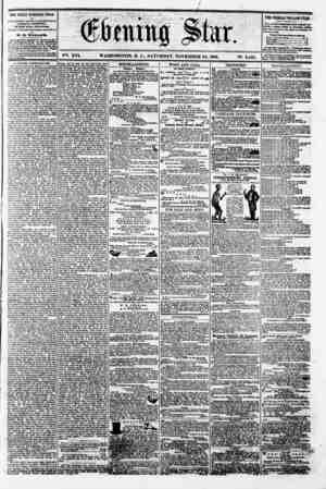 (Kkuiufi 1H1 ' ' V?i. XVI. WASHINGTON. D. C.. SATURDAY. NOVEMBER 24. 1860. N?. 2.425. THE DAILY EVEKING STAR N rCBLISHED EVE