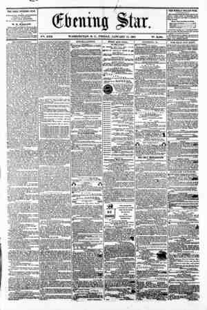 v?i. XVII WASHINGTON. D. C.. FRIDAY. JANUARY 11. 1861 N2. 2.464. THE DAILY EVENING STAR 11 PUBLISHED EVERY AFTERNOON,...