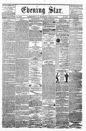 J - ? Va. XVll. WASHINGTON. ? C.. WEDNESDAY. MARCH 20. 1861. N?. 2.522 THE DAILY EVENING STAR ra rUKUSHED EYFRT AFTERNOON,