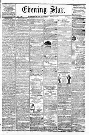 4 _ V?-*. XVII. WASHINGTON. D. C.. WEDNESDAY. APRIL 10. 1861. Ne. 2.540. THE DAILY EVENING STAR U PJBLJBHED BVBRT APTERNOON,