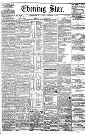 4 (&bmx tig $>twc. V%: XVIII, WASHINGTON. D. C . FRIDAY. OCTOBER 18. I86J. N?. 2.703. THE EVENING STAR m PUBLISHED BVBRY...