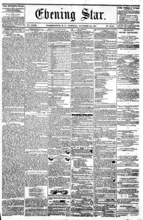 y % (Slmiitig Star. :_ ' V?fe. XVIII. WASHINGTON. D. C . TUESDAY. OCTOBER 22. 1861. N^. 2.706. THE EVENING STAR la PUBLISHED