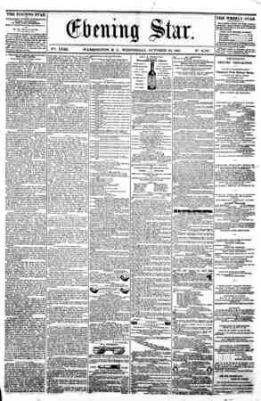 / I 1 t - (&btnittg ^kx i v?. XVIII. WASHINGTON. D. C. WEDNESDAY. OCTOBER 23. 1861. N?. 2.707. I THE EVENING STAR m PUBLISHED