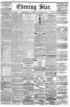 r V^. XVIII. WASHINGTON. 0, C , SATURDAY. NOVEMBER 2. 1861. N?. 2.716. the evening star ta PUBLISHED EVBRT AFTBRNOON, (SUNDAY