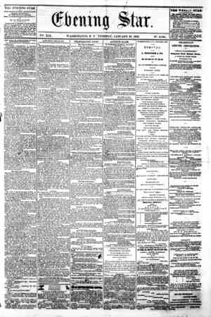 / ======?=? Vfife. XIX. WASHINGTON, D C . TUESDAY, JANUARY 28, 1862. N?. 2,788. ?^??? THE EV E.MING STAR m FUBLK3HBD BVBRT