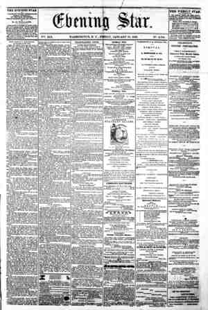 "r , / 4 I I a. . . ^ ^ ^ V%. XIX. WASHINGTON, D C . FRIDAY, JANUARY 81, 1862. "" N?. 2,791. THE EVENING STAR 'VBUSHED B VER T"