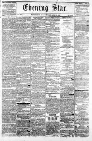 "f 0"" C TV "" '. - V2t. XIX. WASHINGTON, D, C . '1 dESDAY, APRIL 1, 1862. N?. 2,842. THE EVENING STAR w PI BLIPHEP EVERT..."