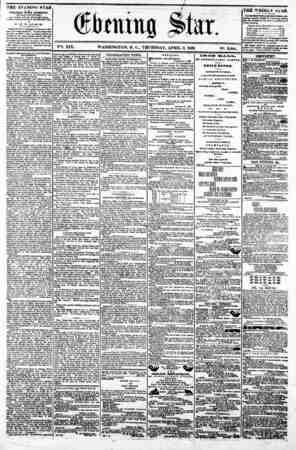 w aiming Star, V2t. XIX. WASHINGTON, D. C.. THURSDAY, APRIL S, 1862. N?. 2,844. THE EVENING STAR * ? PUBLISHED KVKRY...